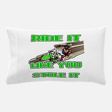 RideitLikeuStoleit Pillow Case