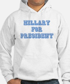 Hillary For President Hoodie