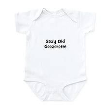 Sexy Old Geezerette Infant Bodysuit
