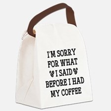 Before I Had My Coffee Canvas Lunch Bag