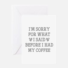 Before I Had My Coffee Greeting Card