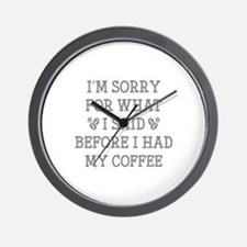Before I Had My Coffee Wall Clock