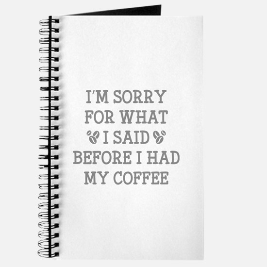 Before I Had My Coffee Journal