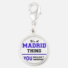 It's MADRID thing, you wouldn't understand Charms