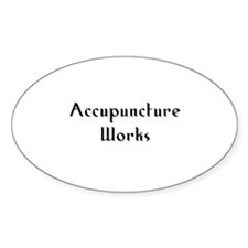 Accupuncture Works Oval Decal