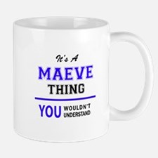It's MAEVE thing, you wouldn't understand Mugs