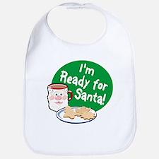 I'M READY FOR SANTA! Bib