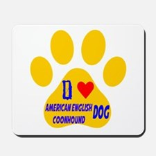 I Love American English Coonhound Dog Mousepad
