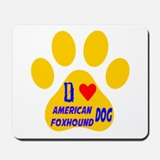 I Love American Foxhound Dog Mousepad