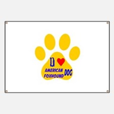 I Love American Foxhound Dog Banner