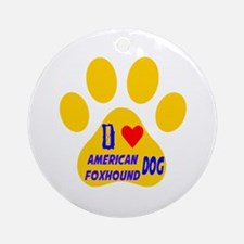 I Love American Foxhound Dog Round Ornament
