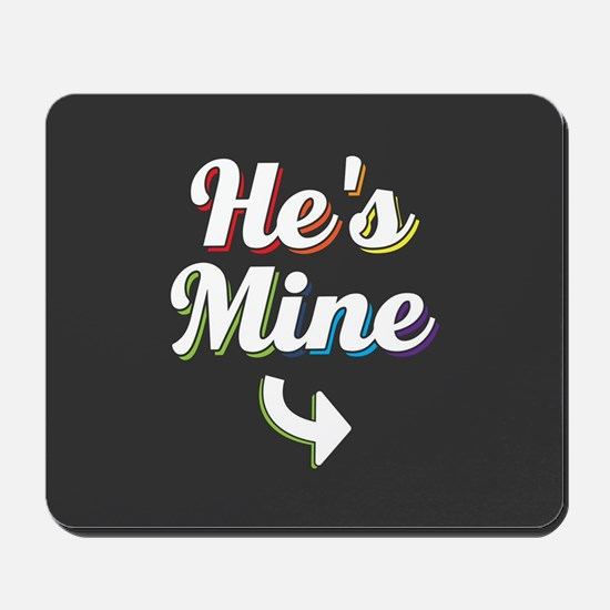 He's Mine - Gay Pride Full Bleed Mousepad