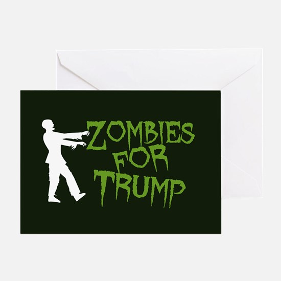 Zombies For Trump Greeting Card