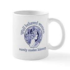 Artistic Well Behaved Women Mug