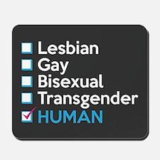 I'm Human - Gay Pride Full Bleed Mousepad