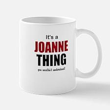 Its a Joanne Thing Mugs