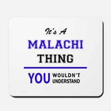 It's MALACHI thing, you wouldn't underst Mousepad