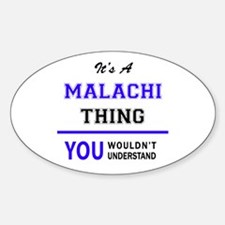 It's MALACHI thing, you wouldn't understan Decal