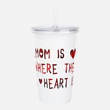 mom is where the heart is Acrylic Double-wall Tumb