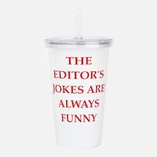 editor Acrylic Double-wall Tumbler