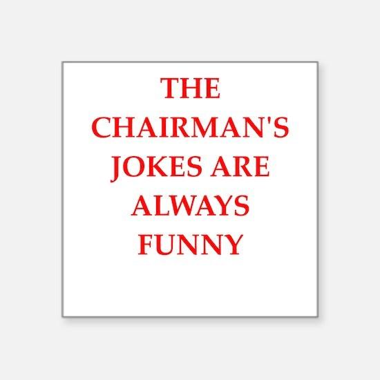 chairman Sticker