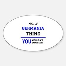 It's a GERMANIA thing, you wouldn't unders Decal