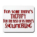 Some Have Therapy Mousepad