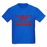 Some Have Therapy Kids Dark T-Shirt