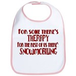 Some Have Therapy Bib