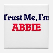 Trust Me, I'm Abbie Tile Coaster