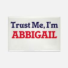 Trust Me, I'm Abbigail Magnets