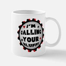 Calling Your Bluff Mug
