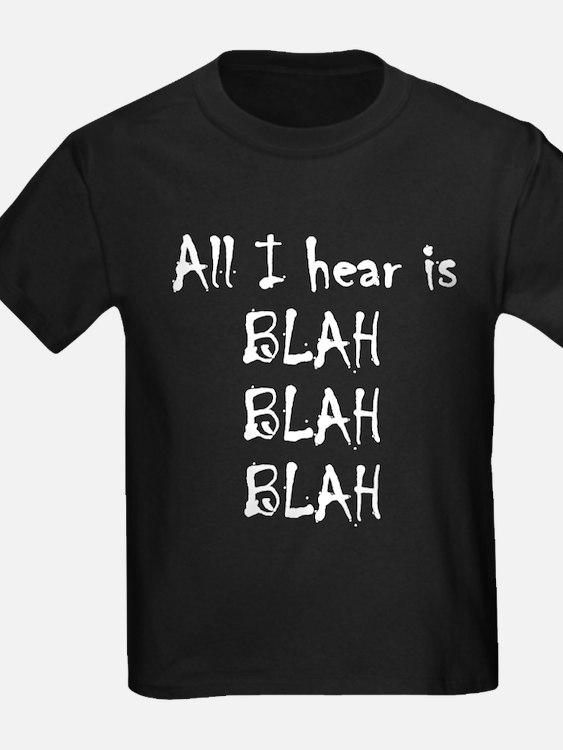 Blah, Blah, Blah T