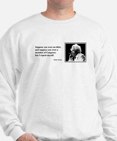 Idiot Congress Sweatshirt