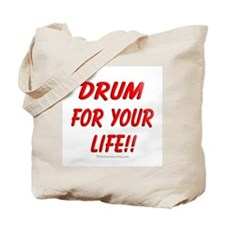 Drum for your life!! : Tote Bag