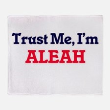 Trust Me, I'm Aleah Throw Blanket
