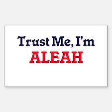 Trust Me, I'm Aleah Decal