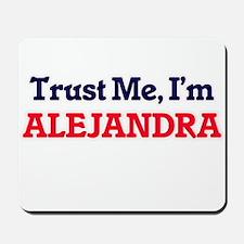 Trust Me, I'm Alejandra Mousepad
