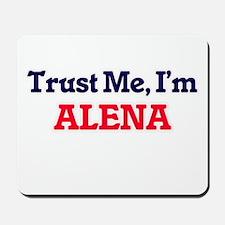 Trust Me, I'm Alena Mousepad
