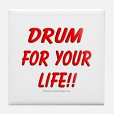 Drum for your life!! : Tile Coaster