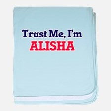 Trust Me, I'm Alisha baby blanket