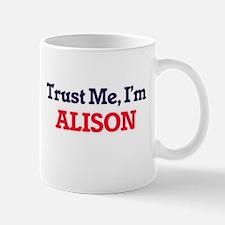 Trust Me, I'm Alison Mugs
