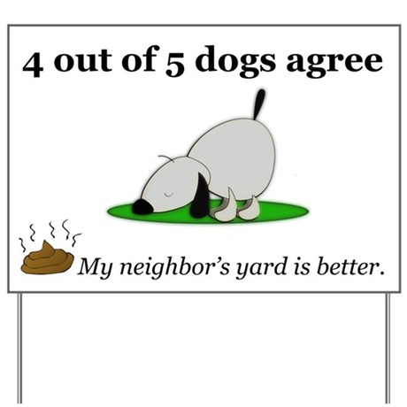 Curb Your Dog Funny Yard Sign