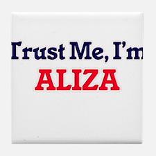 Trust Me, I'm Aliza Tile Coaster