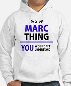 It's MARC thing, you wouldn't un Hoodie