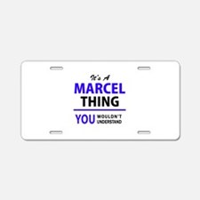 It's MARCEL thing, you woul Aluminum License Plate