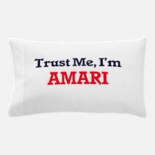 Trust Me, I'm Amari Pillow Case