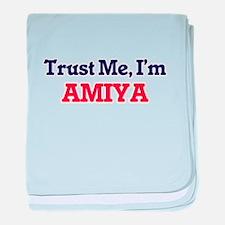 Trust Me, I'm Amiya baby blanket
