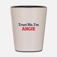 Trust Me, I'm Angie Shot Glass