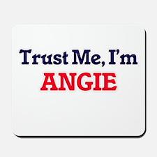 Trust Me, I'm Angie Mousepad